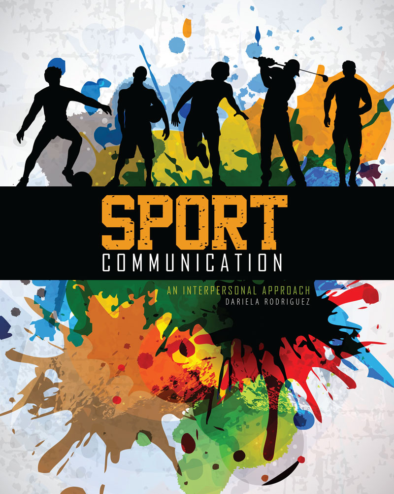 sport communication an interpersonal approach higher education