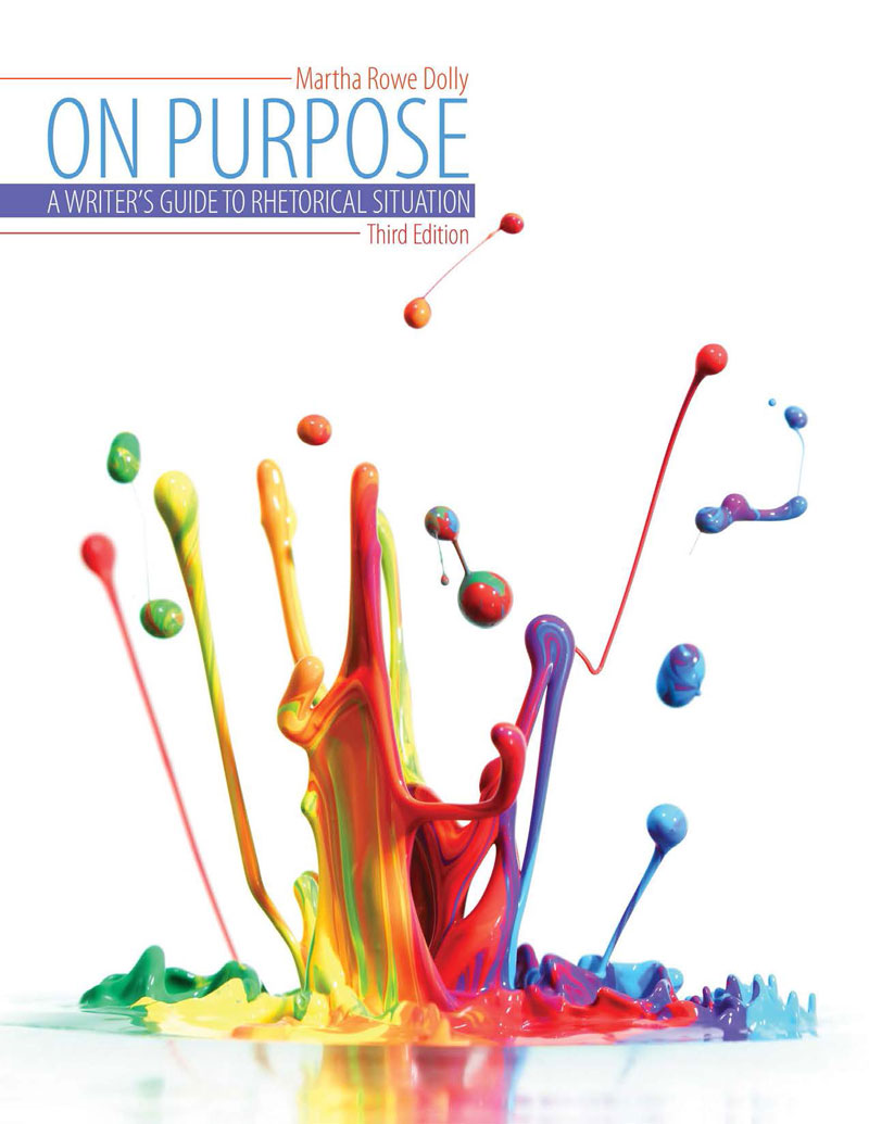 on purpose a writer s guide to rhetorical situation higher on purpose a writer s guide to rhetorical situation higher education