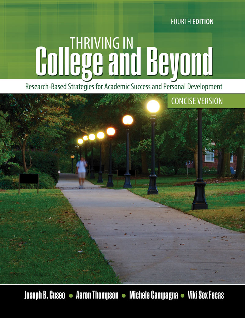 Thriving in College & Beyond: Strategies for Academic Success and Personal Development: Concise Version, test taking strategies, educational planning, college success