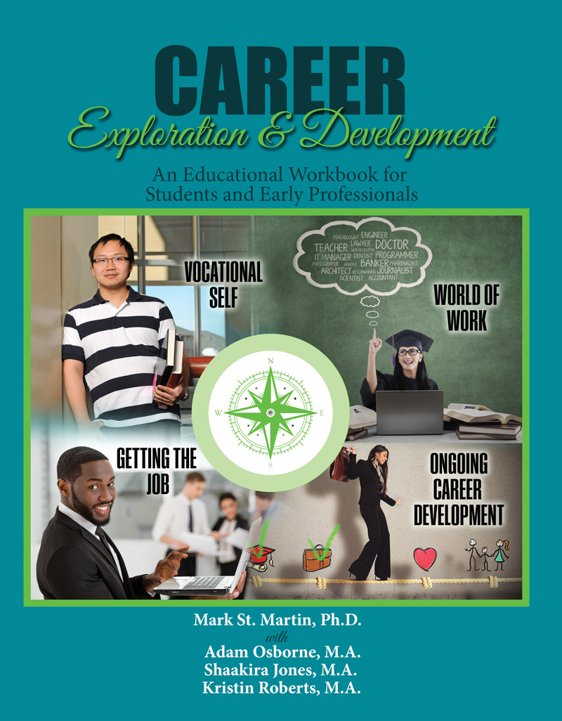 career exploration and development an educational workbook for career exploration and development an educational workbook for students and early professionals higher education