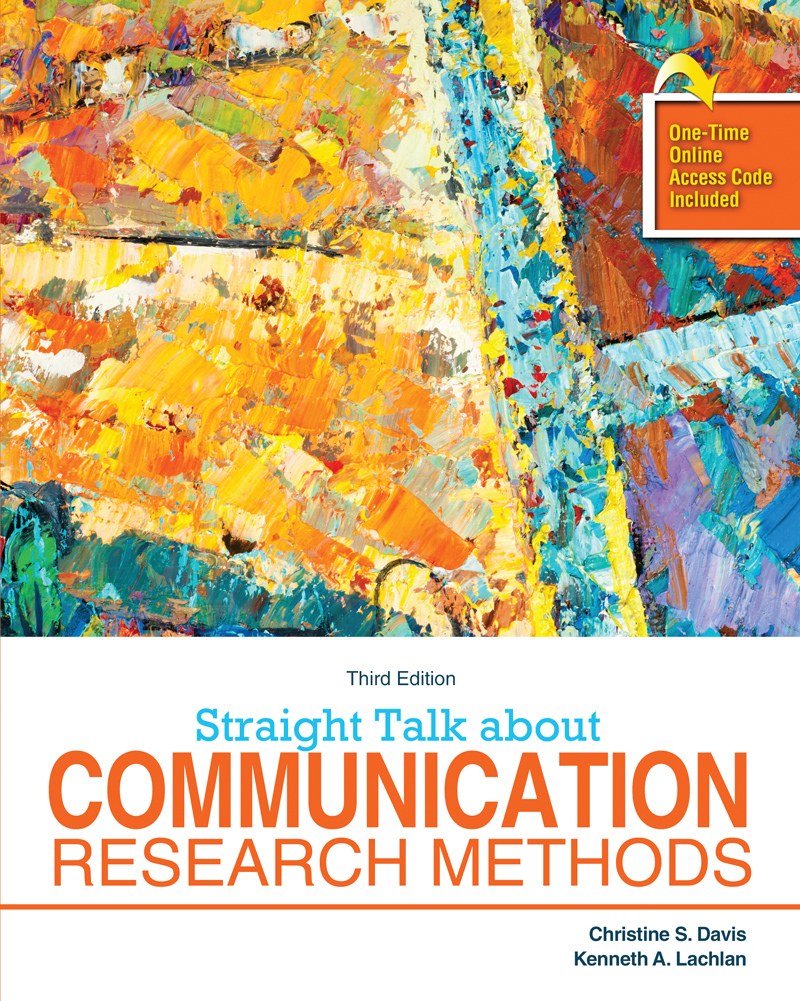 Straight Talk About Communication Research Methods Higher Education