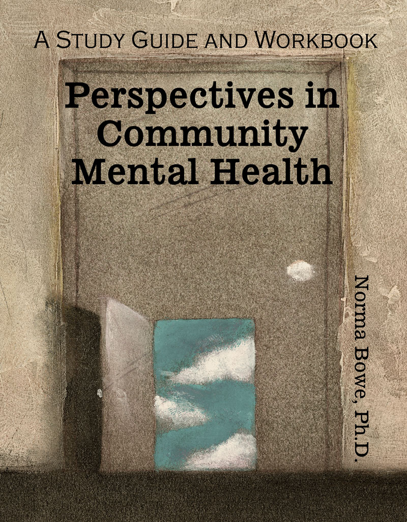 Perspectives in Community Mental Health: A Study Guide and ...