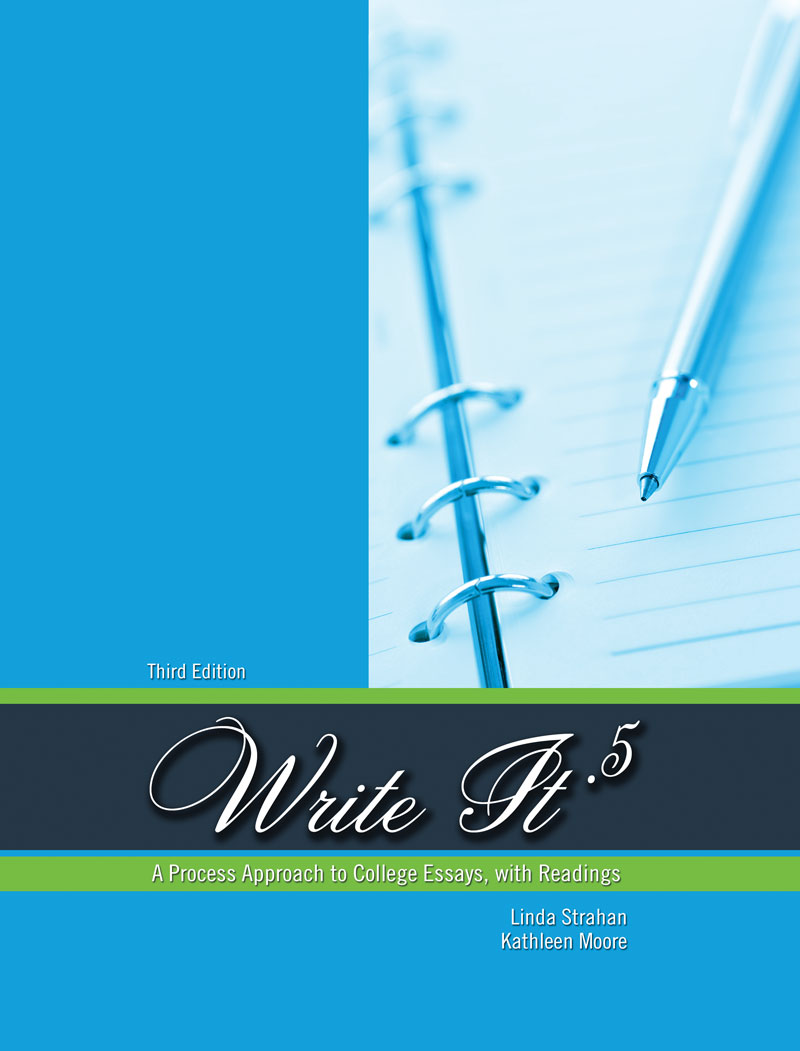Write It 5 A Process Approach to College Essays with Readings – College Essays