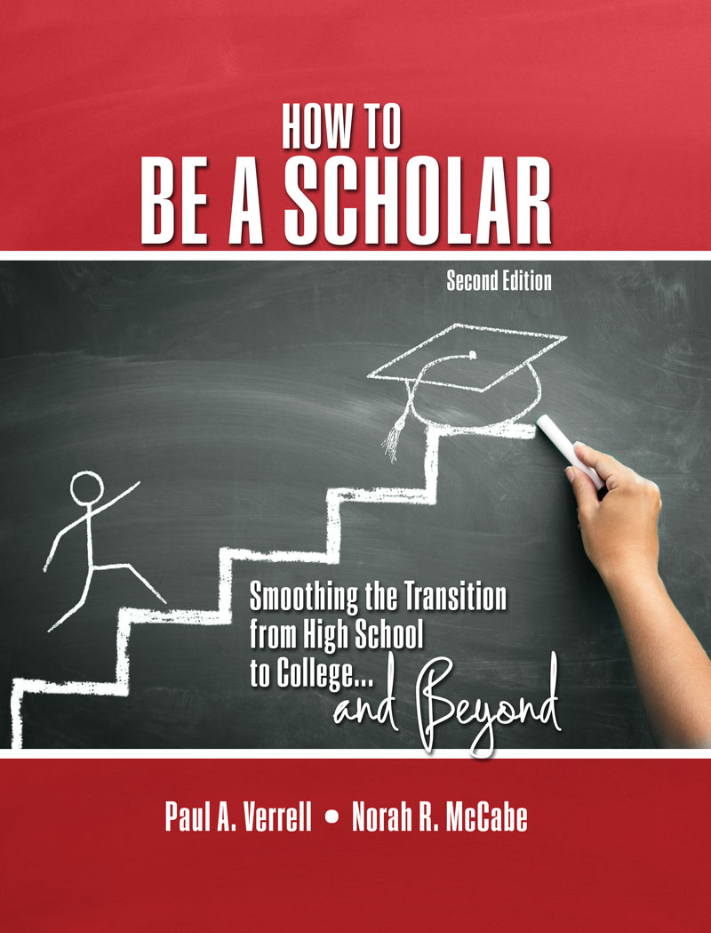 How to Be a Scholar: Smoothing the Transition from High School to ...