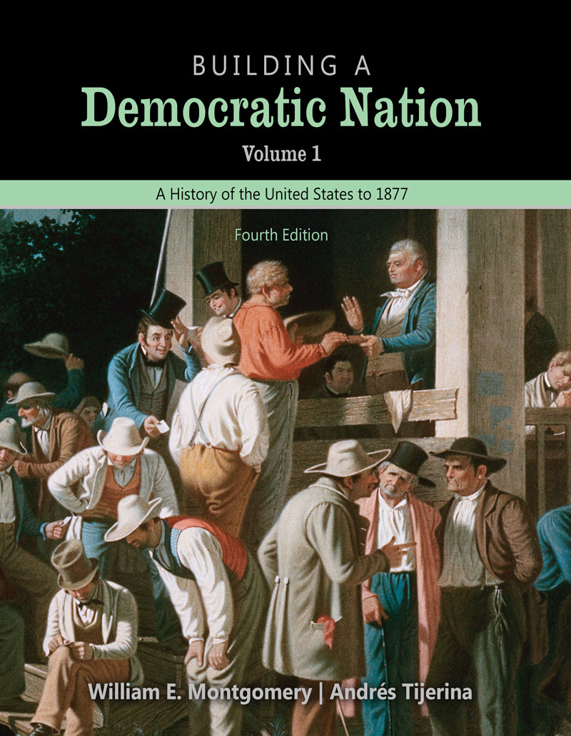 Building a democratic nation a history of the united states to 1877 building a democratic nation a history of the united states to 1877 volume 1 text higher education fandeluxe Image collections