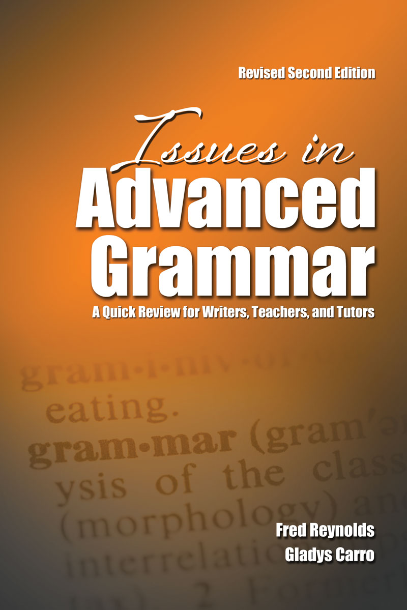 Issues in advanced grammar a quick review for writers teachers issues in advanced grammar a quick review for writers teachers and tutors fandeluxe Images