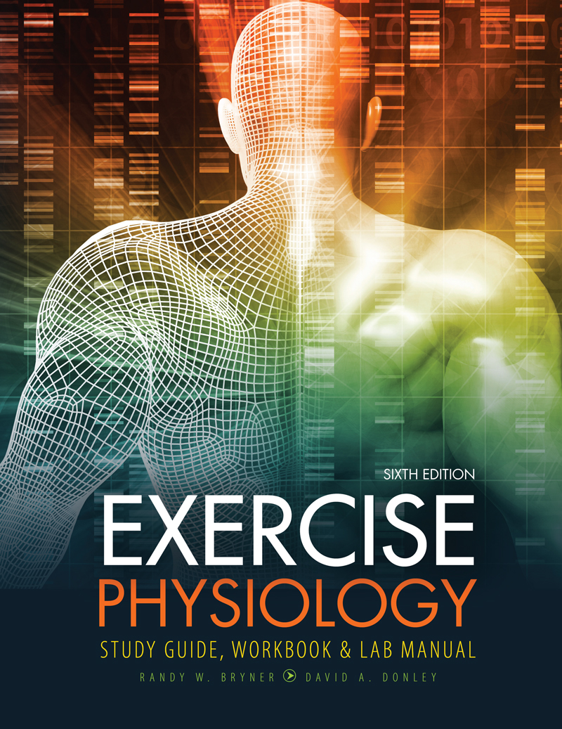 Exercise Physiology: Study Guide, Workbook and Lab Manual | Higher Education