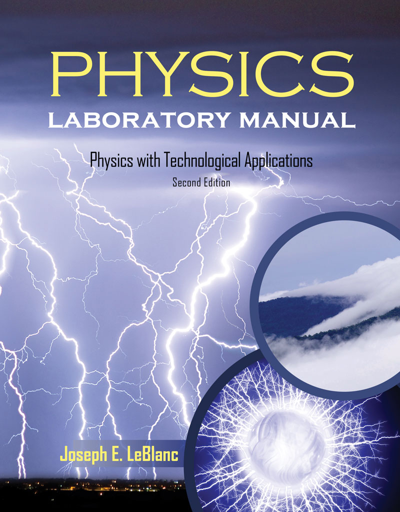 Physics Laboratory Manual: Physics with Technological