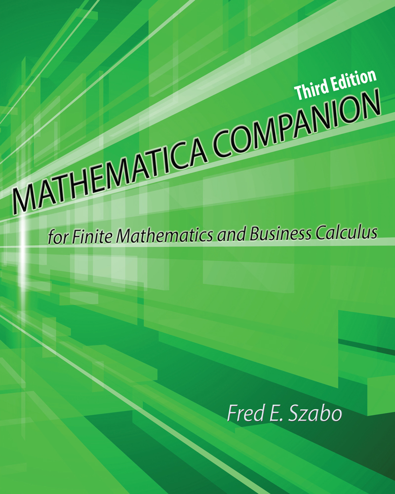 Mathematica Companion For Finite Mathematics And Business Calculus Higher Education