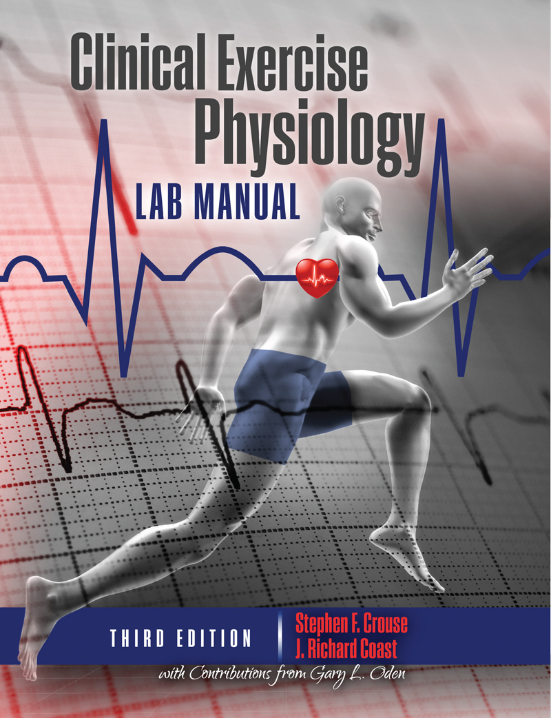 Clinical Exercise Physiology Laboratory Manual: Physiological Assessments  in Health, Disease and Sport Performance | Higher Education