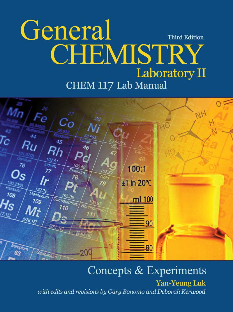 General Chemistry Laboratory II: Chem 117 Lab Manual