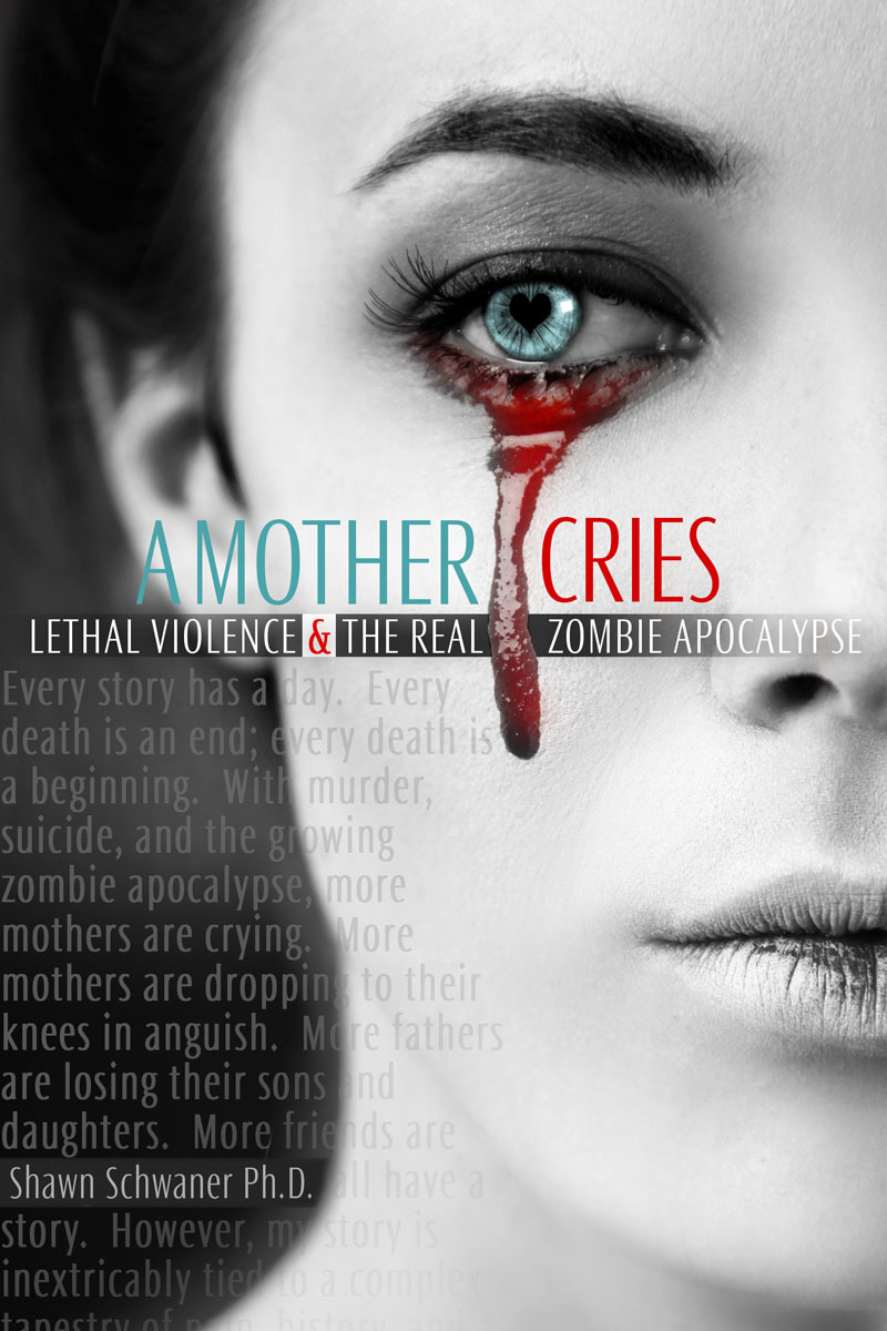 A Mother Cries: Lethal Violence & the Real Zombie ...