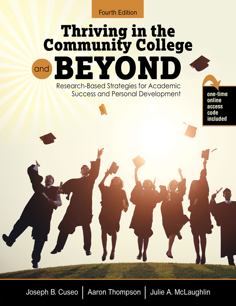 Thriving In The Community College And Beyond Research Based Strategies For Academic Success And Personal Development Higher Education