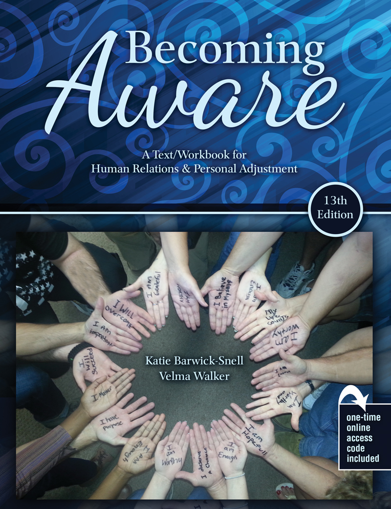 Becoming Aware: A Text/Workbook For Human Relations and