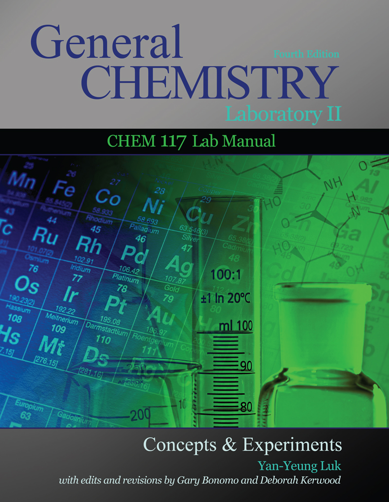 General Chemistry Laboratory II: Chem 117 Lab Manual