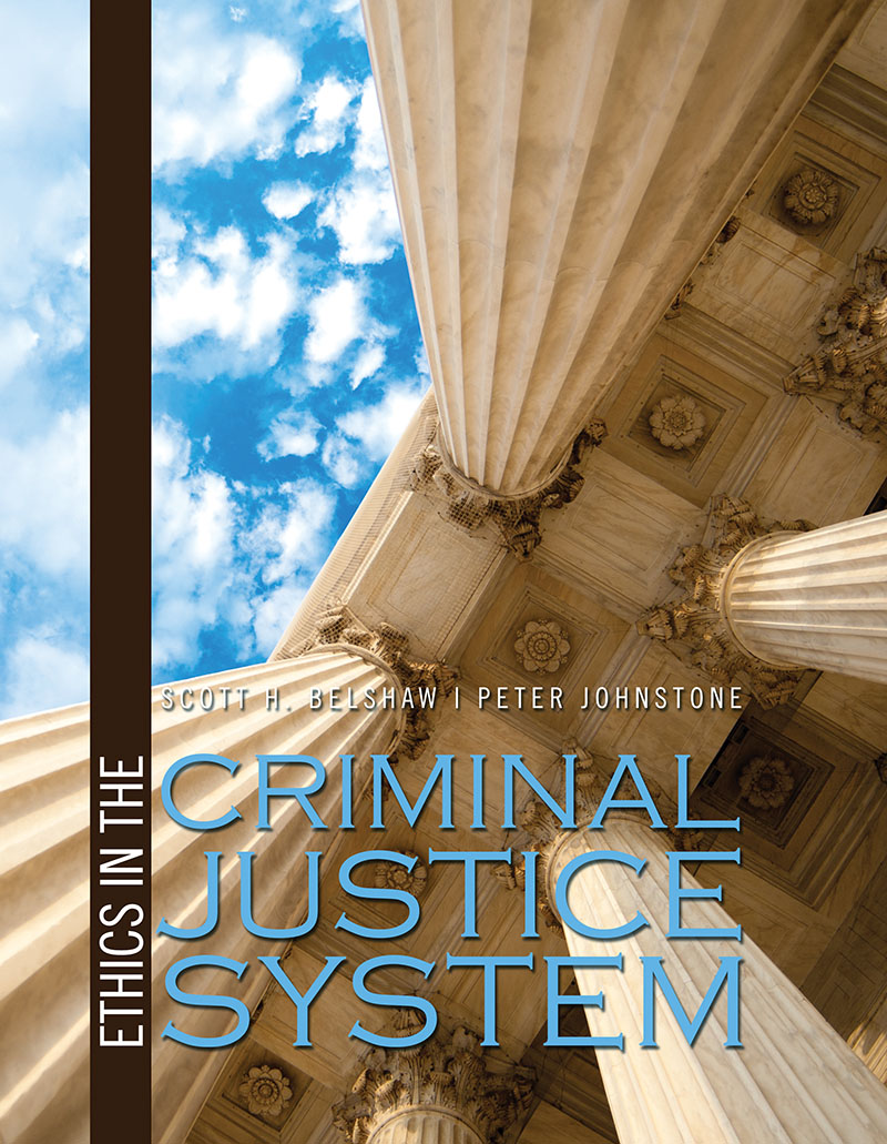 Ethics in the Criminal Justice System | Higher Education