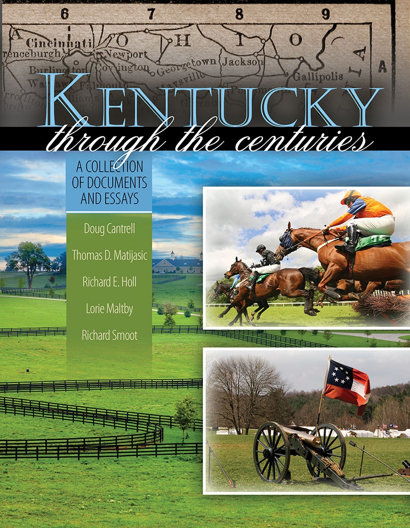 kentucky through the centuries a collection of documents and kentucky through the centuries a collection of documents and essays higher education