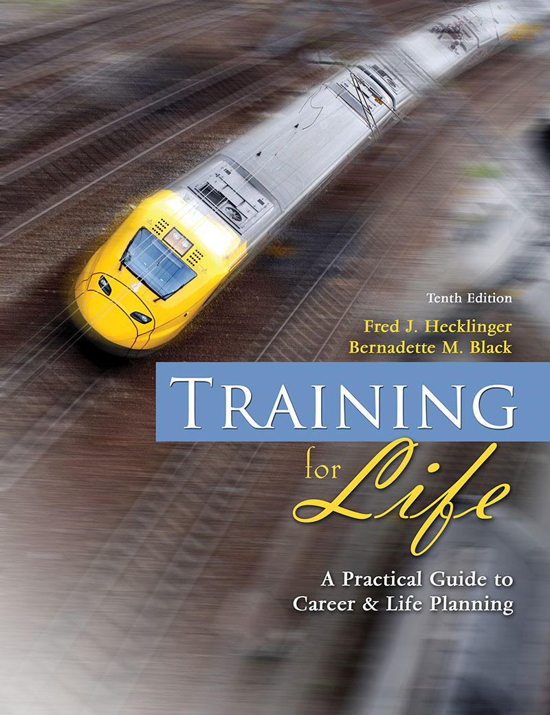 training for life a practical guide to career and life planning training for life a practical guide to career and life planning higher education