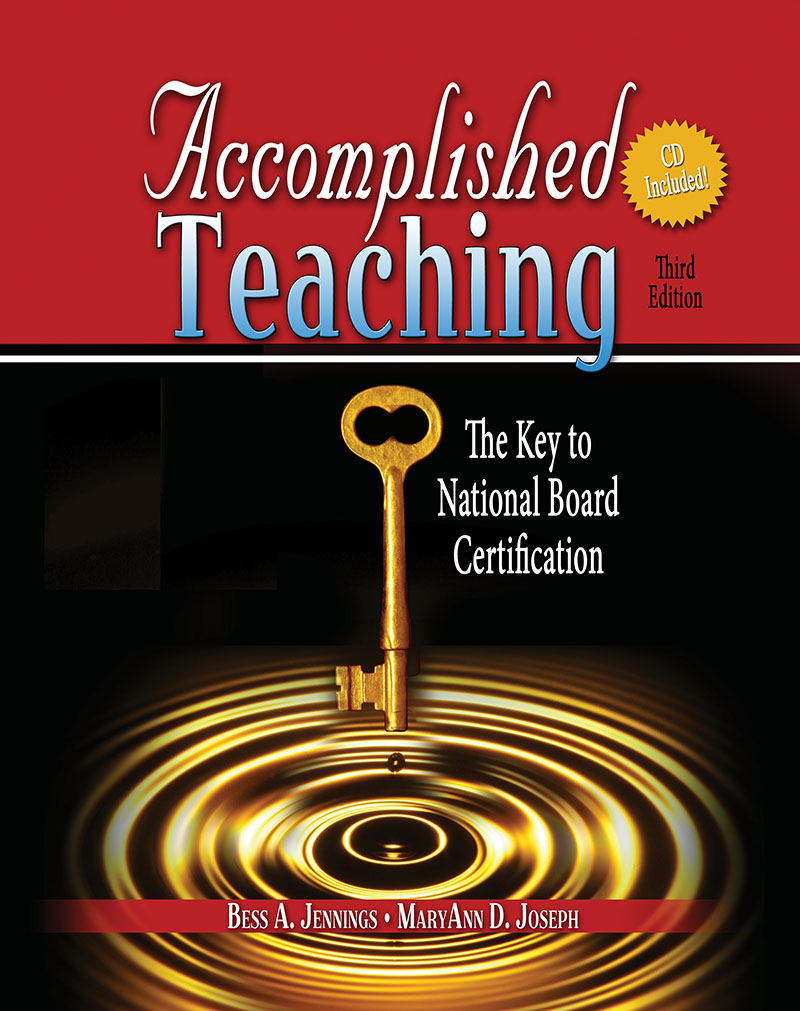 Accomplished teaching the key to national board certification w accomplished teaching the key to national board certification w cd higher education 1betcityfo Gallery