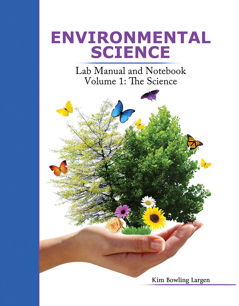 Environmental Science: Lab Manual and Notebook: Volume 1: The Science |  Higher Education