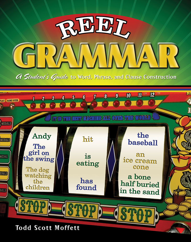 Reel Grammar: A Student's Guide to Word, Phrase, and Clause