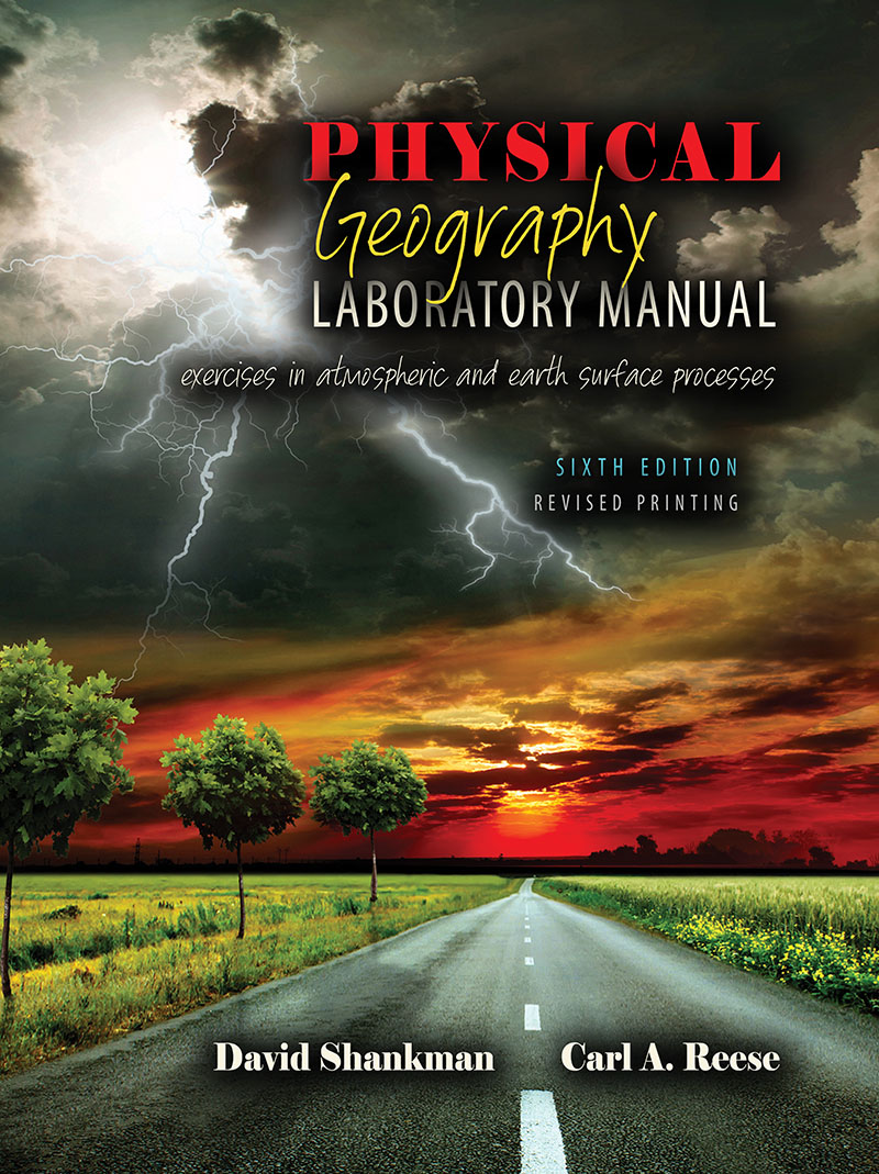 Physical Geography Laboratory Manual: Exercises in Atmospheric and Earth  Surface Processes | Higher Education