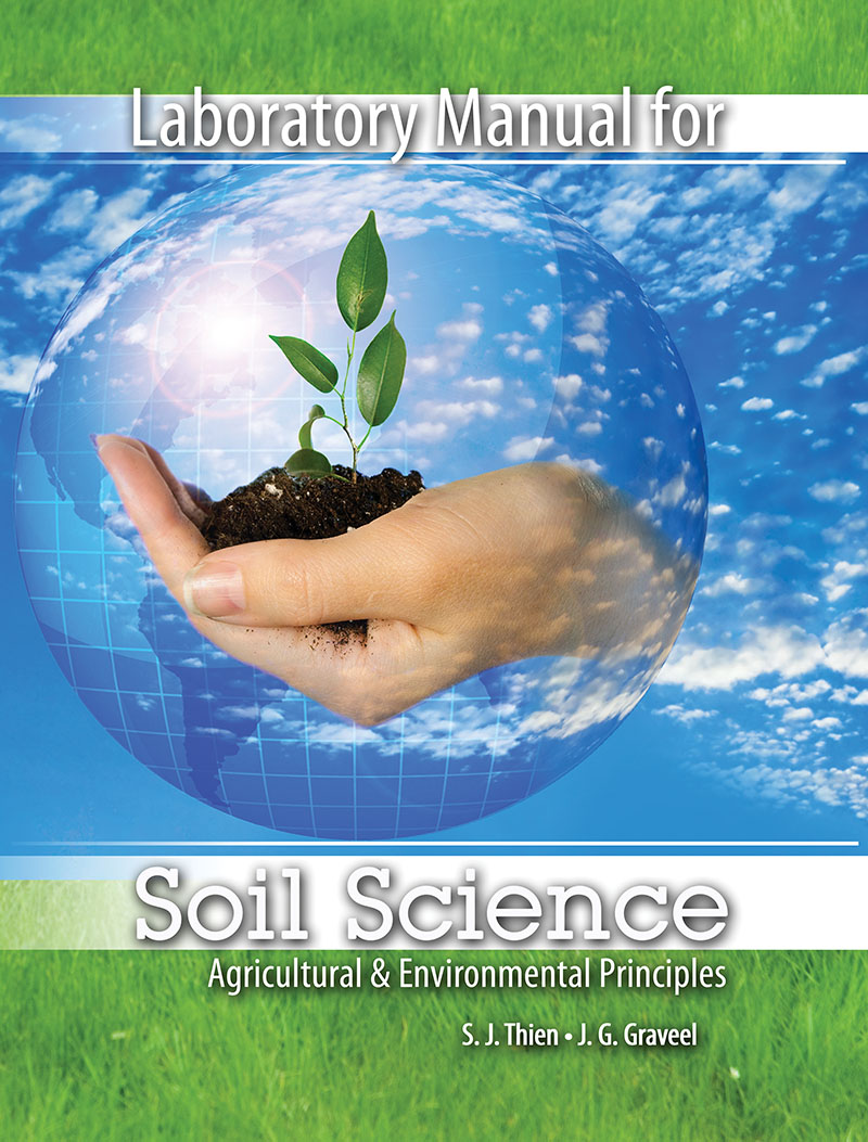 Laboratory Manual for Soil Sciences Agricultural and Environmental  Principles | Higher Education