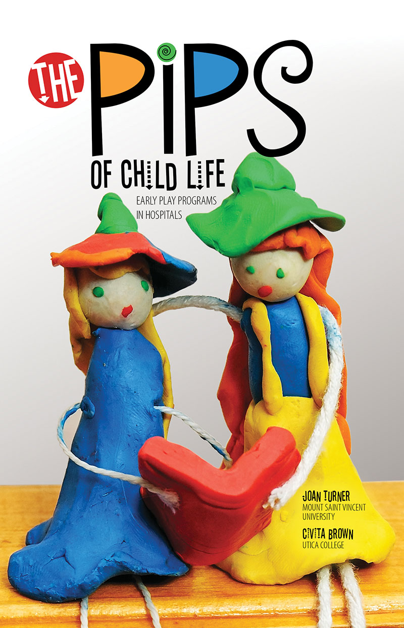 The Pips of Child Life: Early Play Programs in Hospitals | Higher Education