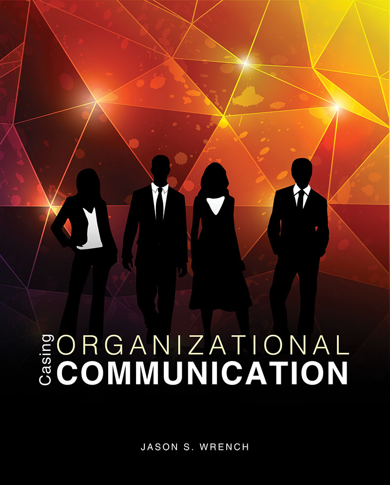 Casing Organizational Communication | Higher Education